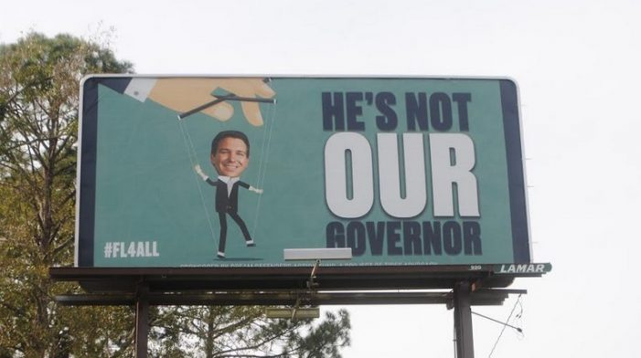 """Not Our Governor"" Billboards in Tallahassee Financed by Anti-Police Group"